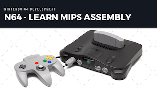 N64 MIPS Assembly Video Tutorials