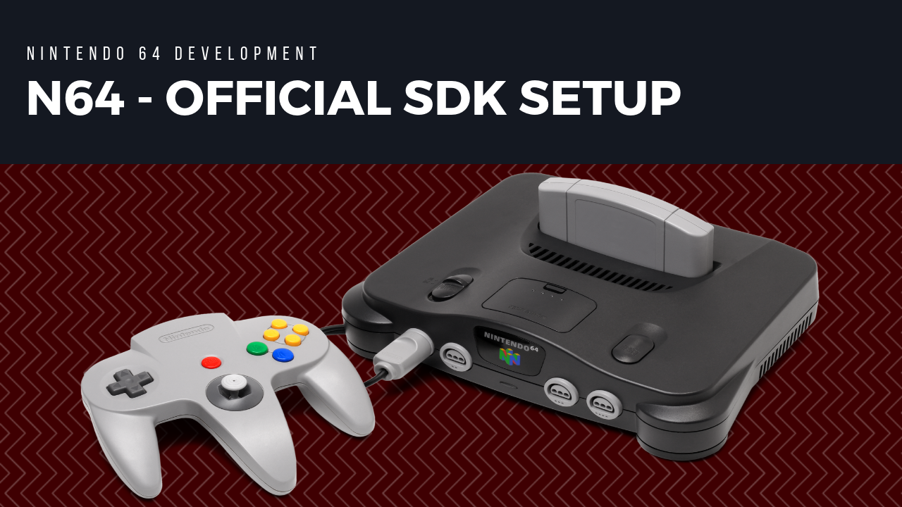 Official N64 SDK Setup (MacOSX/Linux/Win)