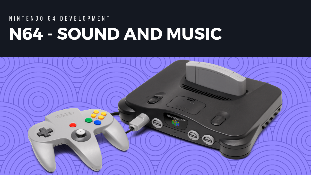 N64 Sound and Music