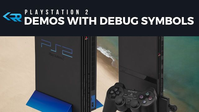 PS2 Demos with Debug Symbols