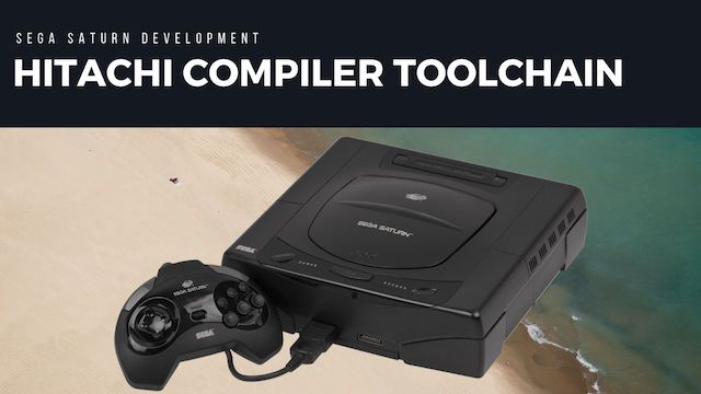 Sega Saturn Hitachi Compiler Toolchain